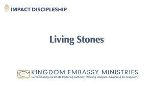 Living Stones | 1 Peter 2:1-12