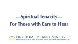 Genesis 32-36 | Spiritual Tenacity For Those With Ears To Hear