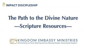 The Path to the Divine-Nature Scripture Resources II Peter 1:5-15
