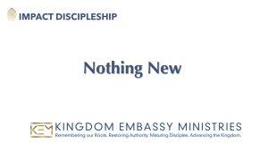 Nothing New | 1 John 2:7-14