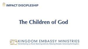 The Children of God | I John 3:1-9